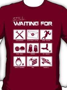 Still Waiting For... T-Shirt