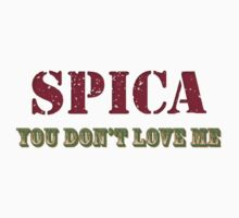 Spica You Don't Love Me 2 by supalurve