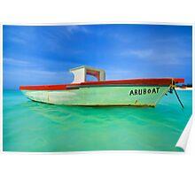 Fishing Boat Aruboat of Aruba Poster