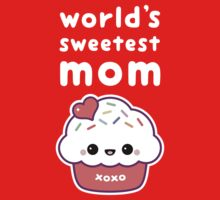 World's Sweetest Mom by sugarhai