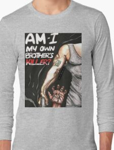 My Own Brother's Killer Long Sleeve T-Shirt