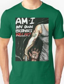 My Own Brother's Killer Unisex T-Shirt