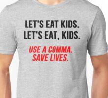 Let's Eat Kids Comma Unisex T-Shirt