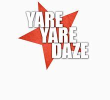 JJBA - Yare Yare Daze Unisex T-Shirt