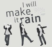 """I will make it rain"" HIMYM by gdfStudio"
