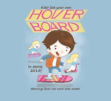 Get your own Hoverboard Unisex T-Shirt