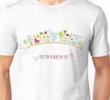 Tips For A Healthy Life Unisex T-Shirt