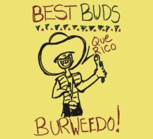 Best Buds Burweedo shirt - Workaholics by erikaandmonty