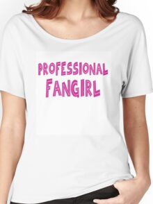 Professional Fangirl Women's Relaxed Fit T-Shirt