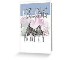 feeling happy 2 Greeting Card