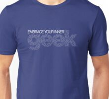 Embrace Your Inner Geek (White) Unisex T-Shirt