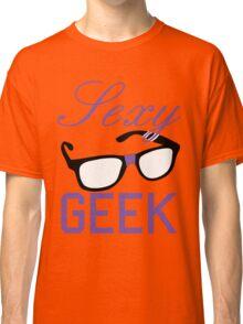 Sexy Geek Classic T-Shirt