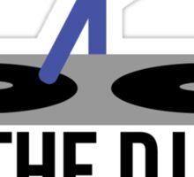 I'm the DJ not a Jukebox Sticker