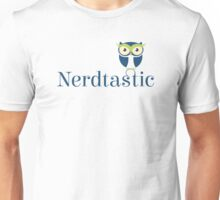 Be nerdtastic Unisex T-Shirt