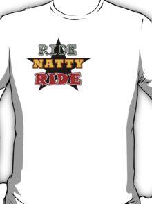 RIDE NATTY RIDE T-Shirt