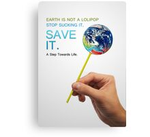 Save Earth Canvas Print