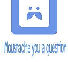 Moustache by Barster