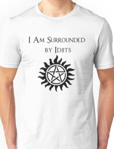 Surrounded By Idjits Unisex T-Shirt