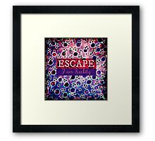 ESCAPE FROM REALITY Bold Typography Adventure Hipster Cool Ombre Blue Purple Abstract Pattern Art Framed Print