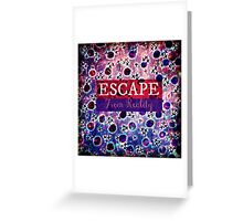 ESCAPE FROM REALITY Bold Typography Adventure Hipster Cool Ombre Blue Purple Abstract Pattern Art Greeting Card