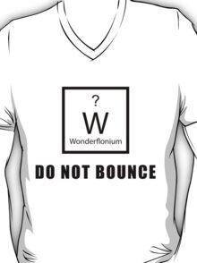 Wonderflonium: Do Not Bounce! - Doctor Horrible Inspired Shirt! T-Shirt