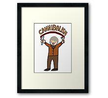 Cannibalism! Framed Print