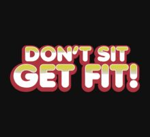 Don't sit get fit! by jazzydevil
