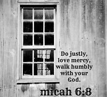 micah 6 Justly Mercy by Kimberose