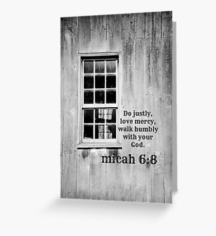 micah 6 Justly Mercy Greeting Card