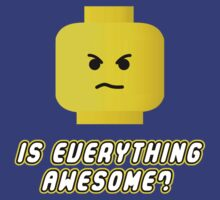Is Everything Awesome? by Brother Adam
