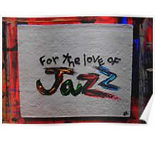 for the love of jazz Poster