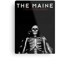 The Maine - Forever Halloween Metal Print