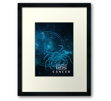 Cancer- Intuitive, loving and Tenacious Framed Print