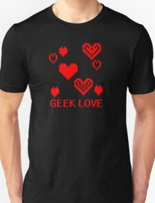 GEEK LOVE T-Shirt
