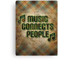 Music Connects People Canvas Print