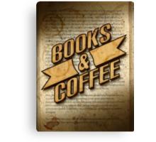 Books & Coffee Canvas Print