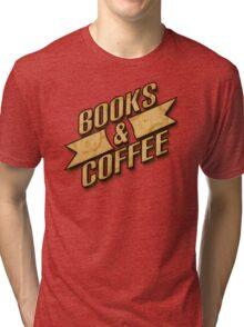 Books & Coffee Tri-blend T-Shirt