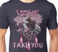 I won't let the devil take you. Unisex T-Shirt