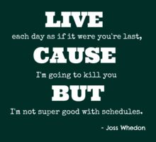Joss Killing Schedule- WHITE by jenihajas