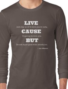 Joss Killing Schedule- WHITE Long Sleeve T-Shirt