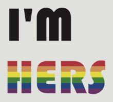 I'm Hers Rainbow by Rjcham