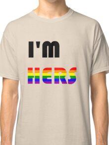I'm Hers Rainbow Classic T-Shirt