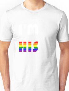 I'm His Rainbow Unisex T-Shirt