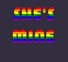 She's Mine Rainbow Unisex T-Shirt