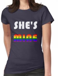 She's Mine Rainbow Womens Fitted T-Shirt