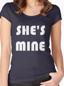She's Mine Women's Fitted Scoop T-Shirt