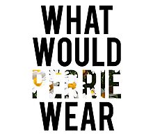 What Would Perrie Wear? Photographic Print