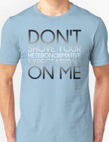 Heteronormative Expectations (greyscale) Unisex T-Shirt