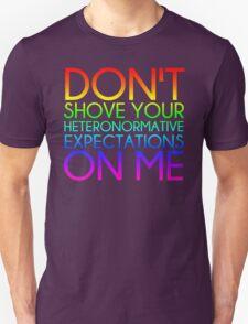 Heteronormative Expectations (rainbow) T-Shirt