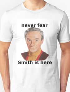 Never fear Smith is here.. Unisex T-Shirt